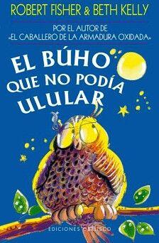 BUHO QUE NO PODIA ULULAR, EL (ED.OBELISCO)