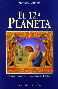 12º PLANETA, EL          (CRONICAS DE LA TIERRA/LIBRO 1)