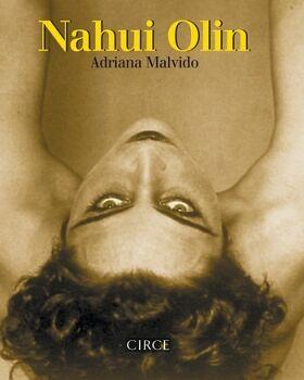NAHUI OLIN                           (ED. CONMEMORATIVA 25 AÑOS)