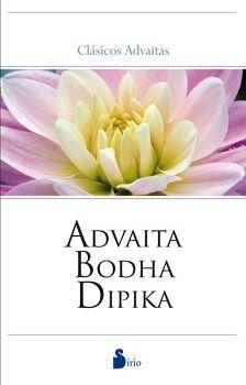 ADVAITA, BODHA, DIPIKA