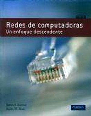 REDES DE COMPUTADORAS 5ED. -UN ENFOQUE DESCENDENTE-