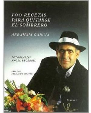 100 RECETAS PARA QUITARSE EL SOMBRERO
