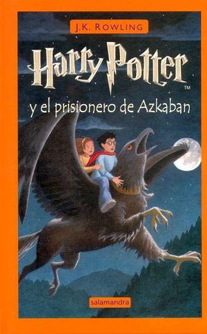 HARRY POTTER Y EL PRISIONERO DE AZKABAN   (EMPASTADO)