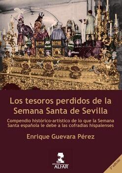 LOS TESOROS PERDIDOS DE LA SEMANA SANTA DE SEVILLA