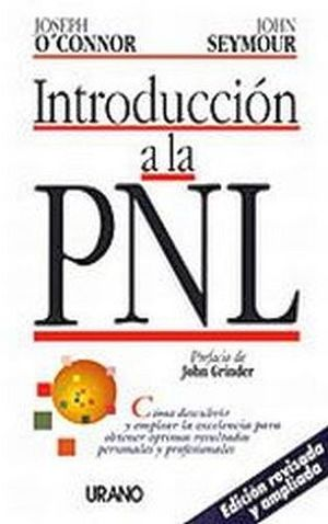 INTRODUCCION A LA PNL (ED.REVISADA)