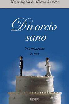 DIVORCIO SANO  (UNA DESPEDIDA EN PAZ)