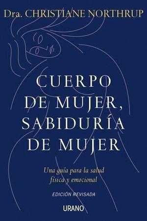 CUERPO DE MUJER, SABIDURIA DE MUJER (EDICION REVISADA)