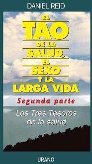 TAO DE LA SALUD, EL SEXO Y LA LARGA VIDA, EL -SEGUNDA PARTE-