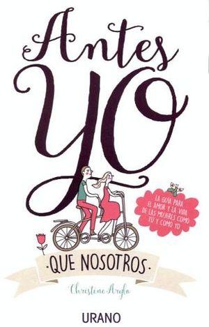 ANTES YO -QUE NOSOTROS-