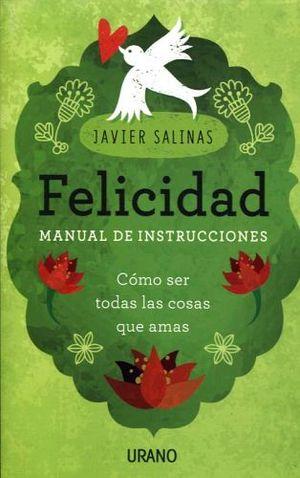 FELICIDAD -MANUAL DE INSTRUCCIONES-