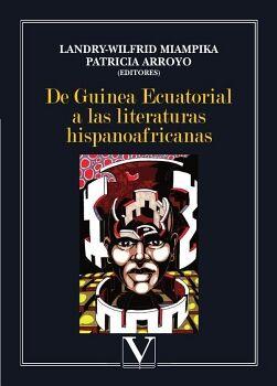 DE GUINEA ECUATORIAL A LAS LITERATURAS HISPANOAFRICANAS