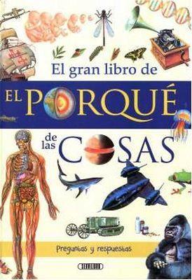 GRAN LIBRO DE EL PORQUE DE LAS COSAS