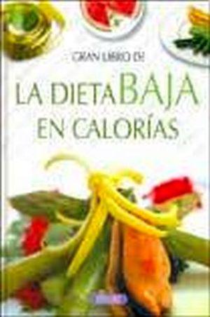 GRAN LIBRO DE LA DIETA BAJA EN CALORIAS