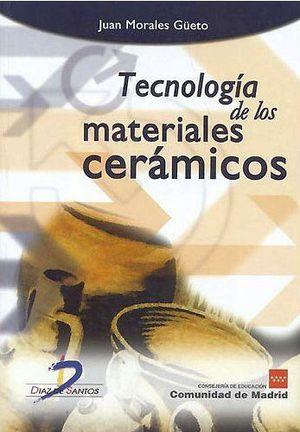 TECNOLOGIA DE LOS MATERIALES CERAMICOS