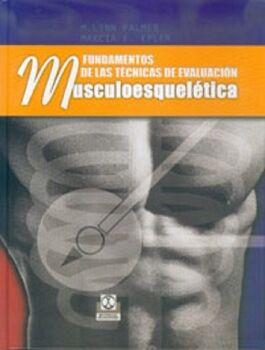 FUNDAMENTOS DE LAS TECNICAS DE EVALUACION MUSCULOESQUELETICA