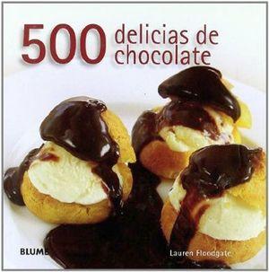 500 DELICIAS DE CHOCOLATE                                       .