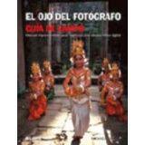 OJO DEL FOTOGRAFO, EL            (GUIA DE CAMPO)