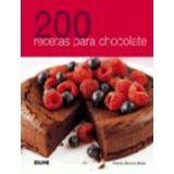 200 RECETAS PARA CHOCOLATE