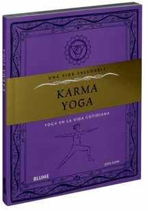 KARMA YOGA -UNA VIDA SALUDABLE-