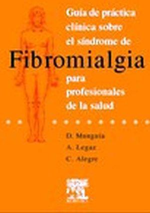 FIBROMIALGIA GUIA PRACTICA CLINICA SOBRE EL SINDROME DE