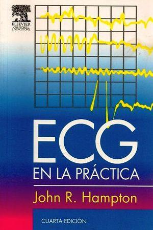 ECG EN LA PRACTICA 4ED.