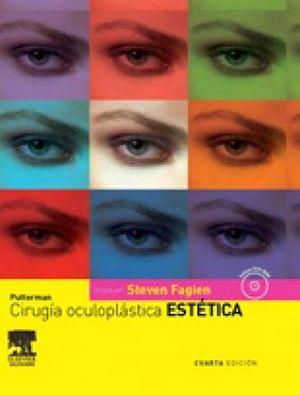 PUTTERMAN CIRUGIA OCULOPLASTICA ESTETICA 4ED. C/CD