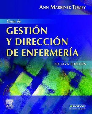 GUIA DE GESTION Y DIRECCION ENFERMERIA 8ED.