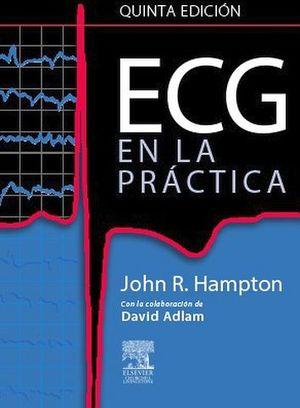ECG EN LA PRACTICA 5ED.