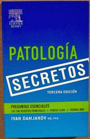 PATOLOGIA SECRETOS 3ED.