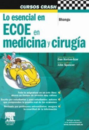 MCC: LO ESENCIAL EN ECOE EN MEDICINA Y CIRUGIA