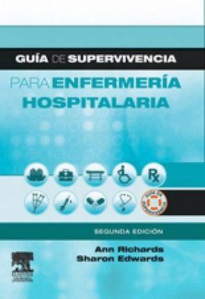 GUIA DE SUPERVIVENCIA PARA ENFERMERIA HOSPITALARIA 2ED.