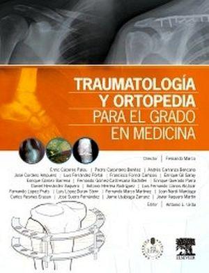 TRAUMATOLOGIA Y ORTOPEDIA PARA EL GRADO EN MEDICINA