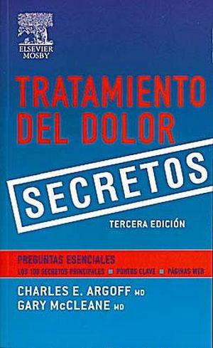 TRATAMIENTO DEL DOLOR 3ED. -SECRETOS-