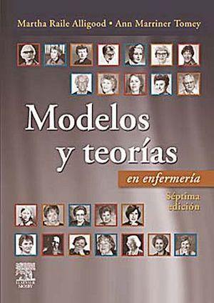 MODELOS Y TEORIAS DE ENFERMERIA 7ED.