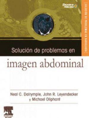 SOLUCION DE PROBLEMAS EN IMAGEN ABDOMINAL