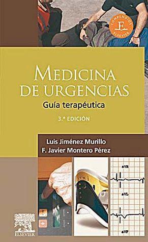MEDICINA DE URGENCIAS 3ED. -GUIA TERAPEUTICA-