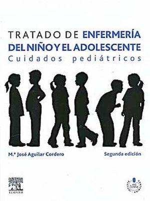 TRATADO DE ENFERMERIA DEL NIÑO Y ADOLESCENTE 2ED. (CUIDADOS PEDIA