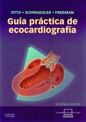 GUIA PRACTICA DE ECOCARDIOGRAFIA 2ED.