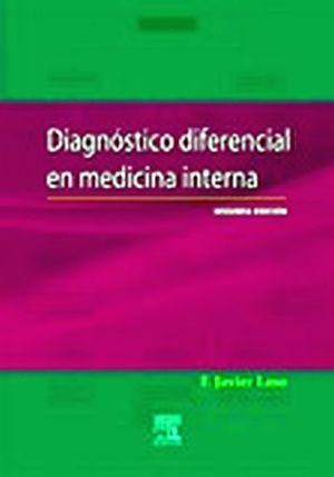 DIAGNOSTICO DIFERENCIAL EN MEDICINA INTERNA 2ED.