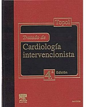 TRATADO DE CARDIOLOGIA INTERVENCIONISTA 4ED.