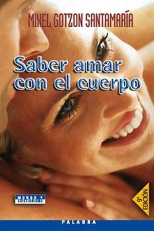 SABER AMAR CON EL CUERPO