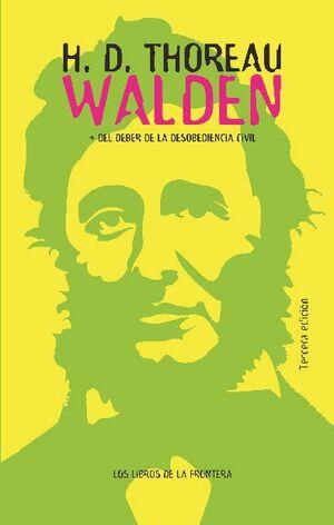 WALDEN/DEL DEBER DE LA DESOBEDIENCA CIVIL