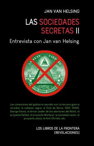 LAS SOCIEDADES SECRETAS II ENTREVISTA CON JAN VAN HELSING