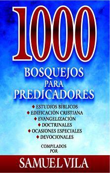 1000 BOSQUEJOS PARA PREDICADORES          (EMPASTADO)