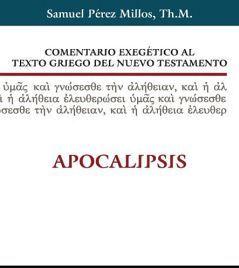 COMENTARIO EXEGETICO AL TEXTO GRIEGO DEL N. TES. (APOCALIPS