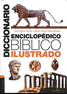 DICCIONARIO ENCICLOPEDICO BIBLICO ILUSTRADO (EMPASTADO)