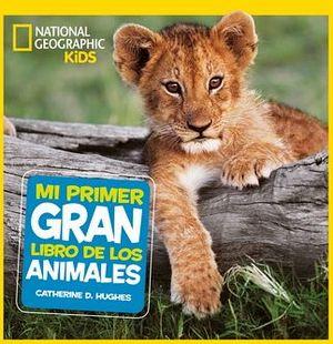 MI PRIMER GRAN LIBRO DE LOS ANIMALES      (EMPASTADO/RBA)