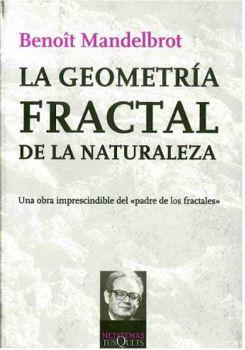 GEOMETRIA FRACTAL DE LA NATURALEZA, LA    (COL.METATEMAS)