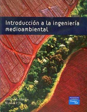 INTRODUCCION A LA INGENIERIA MEDIOAMBIENTAL 3ED.