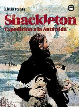 SHACKLETON -EXPEDICION A LA ANTARTIDA- (NVA.EDICION)